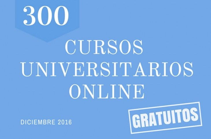 300 cursos universitarios, online y gratuitos que comienzan en diciembre