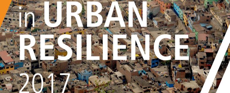 ONU-Hábitat estudia el concepto de resiliencia y su importancia en el desarrollo de las ciudades