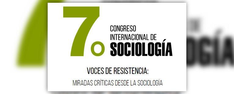 7º Congreso Internacional de Sociología. Voces de resistencia: miradas críticas desde la Sociología, Baja California (México)