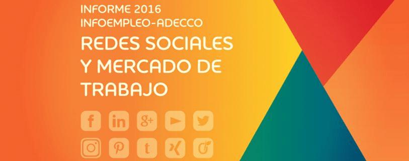 Redes sociales y mercado de trabajo. Informe 2016